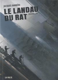 Jacques Barbéri - Le landau du rat.