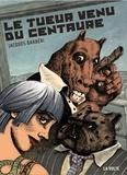 Jacques Barbéri - Le tueur venu de Centaure.