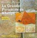 Jacques Bardot et Francine Darmon - La Grande Pyramide de Khéops - Nouvelles découvertes.