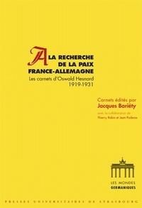 Lemememonde.fr A la recherche de la paix France-Allemagne - Les carnets d'Oswald Hesnard 1919-1931 Image