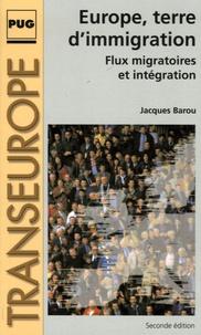 Jacques Barou - Europe, terre d'immigration - Flux migratoires et intégration.