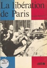 Jacques Barozzi - La Libération de Paris.