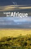 Jacques Barozzi - Le goût de l'Afrique.