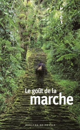 Jacques Barozzi - Le goût de la marche.