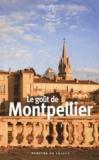 Jacques Barozzi - Le goût de Montpellier.