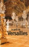 Jacques Barozzi - Le goût de Versailles.
