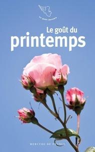 Jacques Barozzi - Le goût du printemps.