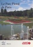 Jacques Barozzi - Le Parc floral de Paris.