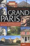 Jacques Barozzi - Promenades dans le grand Paris - 20 itinéraires insolites de l'autre côté du périphérique.