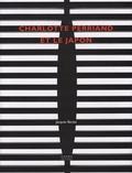 Jacques Barsac - Charlotte Perriand et le Japon.