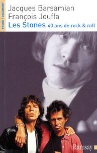 Jacques Barsamian et François Jouffa - Les Stones - 40 Ans de Rock & Roll.