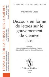 Jacques-Barthélémy Micheli du Crest et Kenneth Goodwin - Discours en forme de lettres sur le gouvernement de Genève (1735).