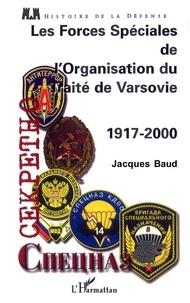 Jacques Baud - Les forces spéciales de l'Organisation du Traité de Varsovie (1917-2000).