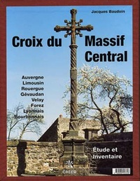 Jacques Baudoin - Croix du Massif Central.