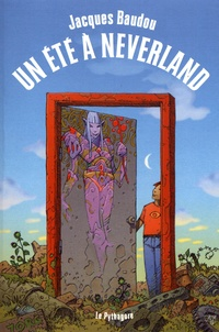 Jacques Baudou - Un été à Neverland.