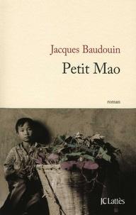 Jacques Baudouin - Petit Mao.
