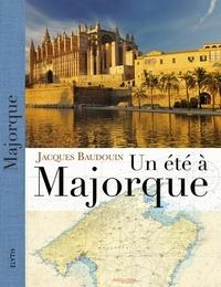 Jacques Baudouin - Un été à Majorque.