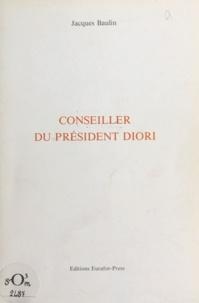 Jacques Baulin - Conseiller du président Diori.