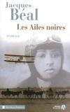 Jacques Béal - Les ailes noires.