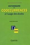 Jacques Beauchesne - Dictionnaire des cooccurrences à l'usage des écoles.