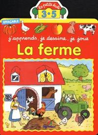 Jacques Beaumont et Marie-Anne Didierjean - La ferme - J'apprends, je dessine, je joue.