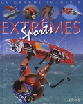 Jacques Beaumont et Christine Sagnier - Sports extrêmes.