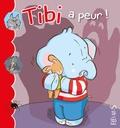 Jacques Beaumont et Emilie Beaumont - Tibi a peur !.