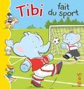 Jacques Beaumont et Emilie Beaumont - Tibi fait du sport.