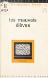 Jacques Beauvais et Eric Plaisance - Les mauvais élèves.