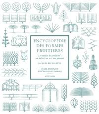 Encyclopédie des formes fruitières - Les modes de conduite : un métier, un art, une passion.pdf