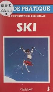 Jacques Belin et José Borquez - Le ski.