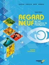 Jacques Belleau - Regard neuf / Fascicule du participant - Les huit dimensions de l'intelligence.