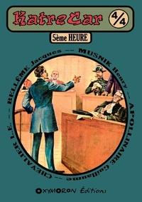 Jacques Bellême et Henry Musnik - 5ème Heure.