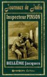 Jacques Bellême - Inspecteur PINSON.