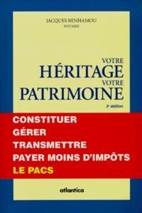 Votre héritage, votre patrimoine. 2ème édition.pdf