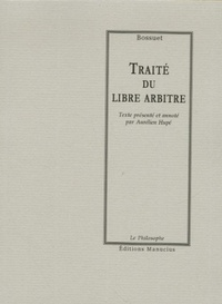 Traité du libre arbitre (Le Philosophe) (French Edition)