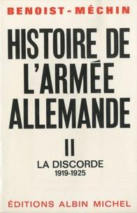 Jacques Benoist-Méchin - Histoire de l'armee allemande - Tome 2, la discorde 1919-1925.