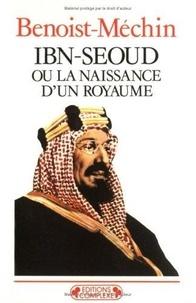 Feriasdhiver.fr Ibn-Seoud ou la naissance d'un royamume Image