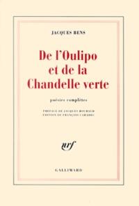 Jacques Bens - De l'Oulipo et de la Chandelle verte.