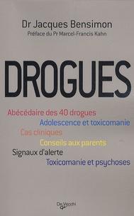 Jacques Bensimon - Les drogues.