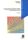 Jacques Berger - Les prix agricoles, observation et mesure - L'indice des prix des produits agricoles à la production (IPPAP) Méthodologie de base 2000.