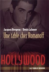 Jacques Bergerac et Denis Lalanne - Une table chez Romanoff.