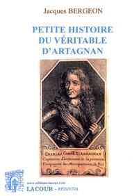 Jacques Bergeron - Petite histoire du véritable d'Artagnan.