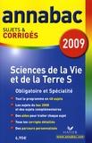 Jacques Bergeron et Jean-Claude Hervé - Sciences de la Vie et de la Terre S Obligatoire et Spécialité - Sujets et corrigés.