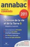 Jacques Bergeron et Jean-Claude Hervé - Sciences de la Vie et de la Terre S - Sujets et corrigés 2011.