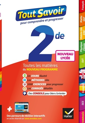 Tout savoir 2de Nouveau programme du Lycée - Tout en un. toutes les matières de Seconde -  nouveaux programmes du lycée