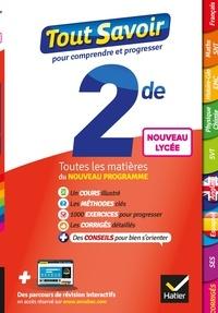 Jacques Bergeron et Jeanne-France Bignaux - Tout savoir 2de - toutes les matières de Seconde -  nouveaux programmes du lycée.