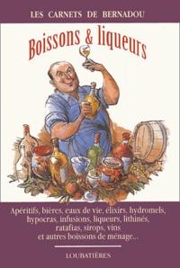 Jacques Bernadou - Boissons & liqueurs de ménage.