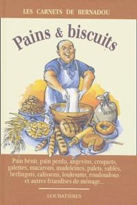 Jacques Bernadou - Pains & biscuits de ménage.
