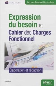Expression du besoin et cahier des charges fonctionnel - Elaboration et rédaction.pdf